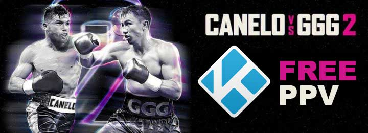 How to Stream Free GGG vs Canelo Alvarez 2 on Kodi Firestick