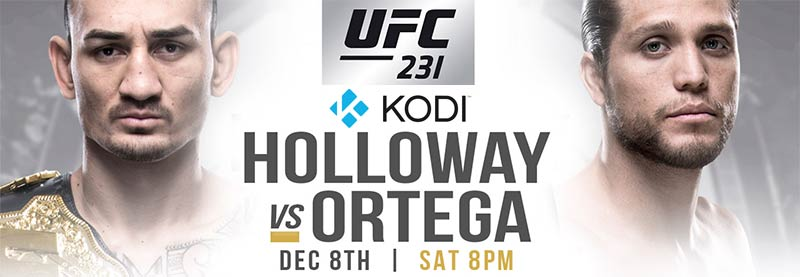Stream for Free UFC 231 PPV Holloway vs Ortega on Kodi Firestick